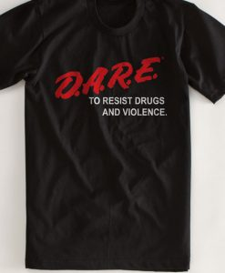 D.A.R.E Drug Abuse Resistance Education Tshirt
