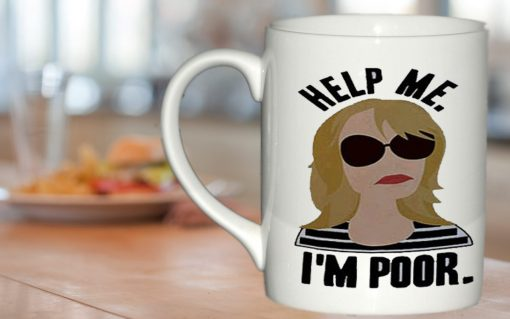 Bridesmaids Help Me I'm Poor mug