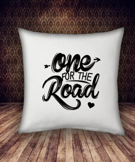 one for the road pillow case