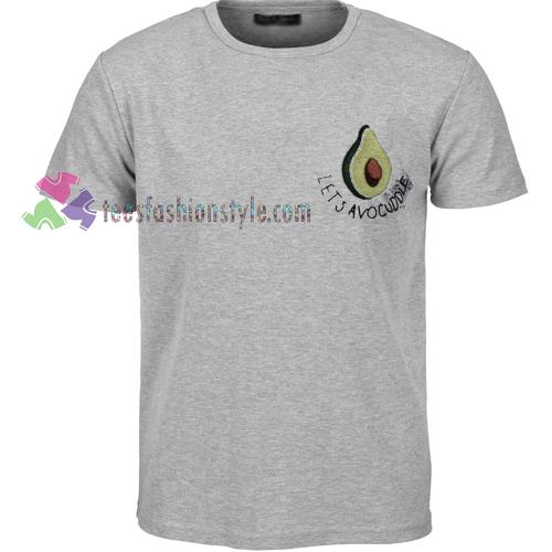 Lets Avocuddle Avocado Tshirt