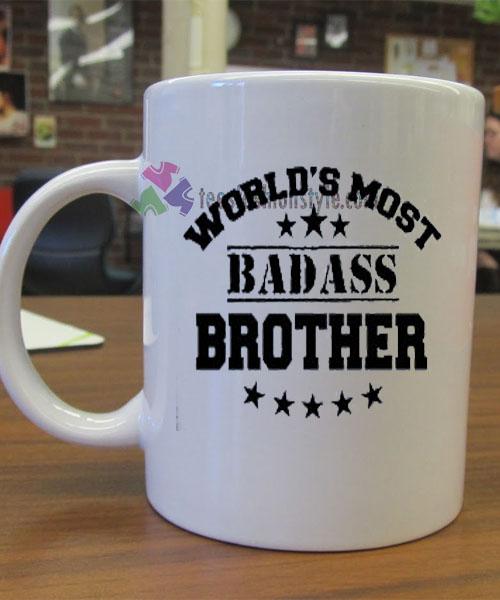 World's Most Badass Brother mug gift
