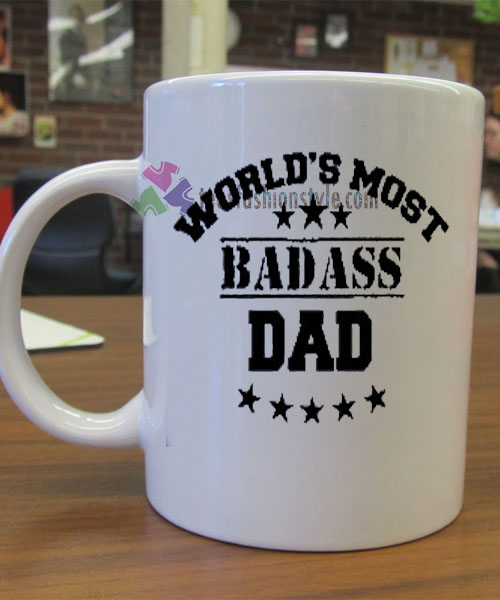 World's Most Badass Dad mug gift