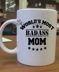 World's Most Badass Mom mug gift