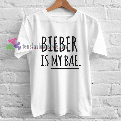 Justin Bieber Bieber Is My Bae T Shirt Gift Adult Unisex