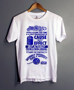 Cause to Effect T-Shirt