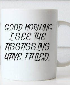 Funny Coffee Good Morning mug