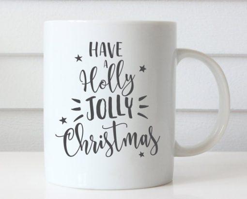 Have a Holly Jolly Christmas mug gift