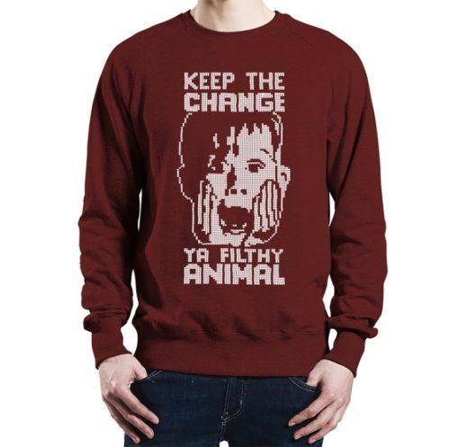 Keep The Change Ya Filthy Animal Sweater