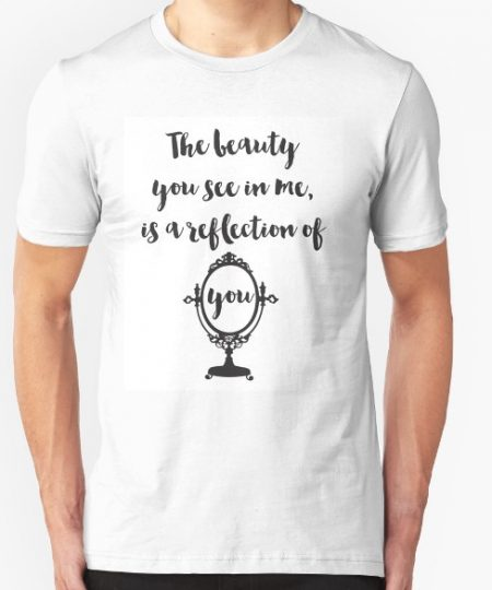 You See in Me T-Shirt