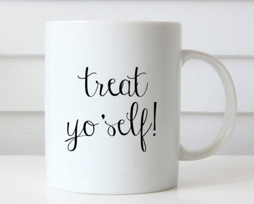 Treat Yo Self Mug