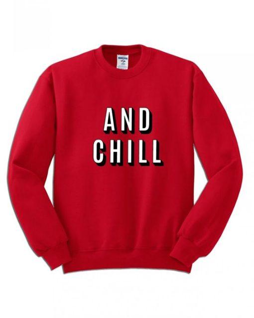 And Chill Netflix Sweater