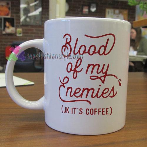 Blood of My Enemies Mug gift