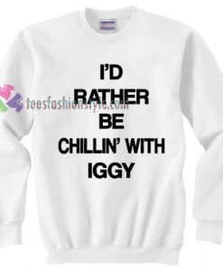 Chillin With IGGY Sweater gift