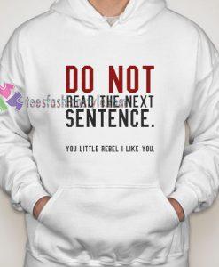 Sentence Hoodie gift