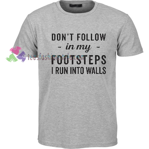 FOOTSTEPS T-Shirt gift
