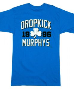 Dropkick Murphys T-shirt gift