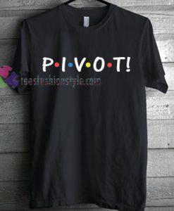 Pivot T-Shirt gift