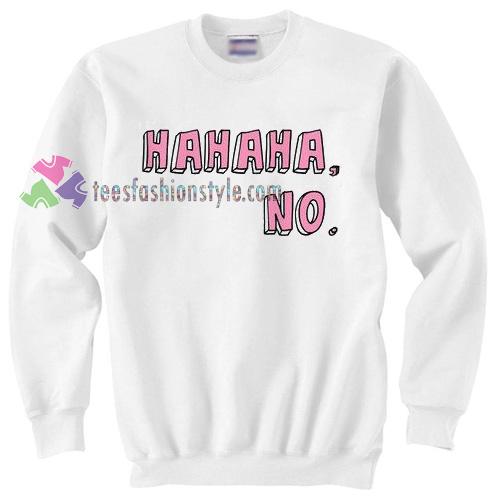 Hahaha No Sweater gift