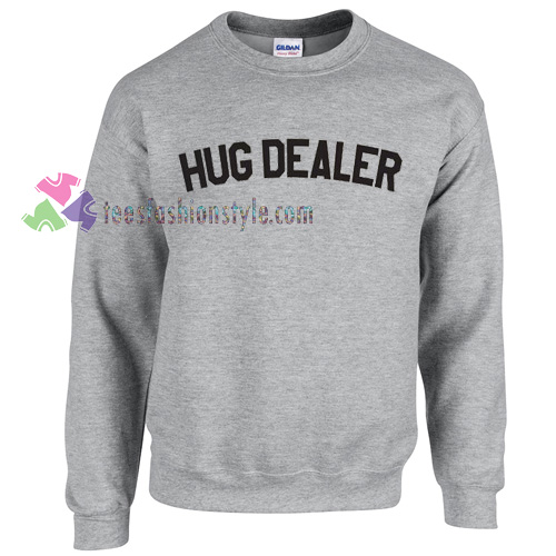 Hug Dealer Sweater gift