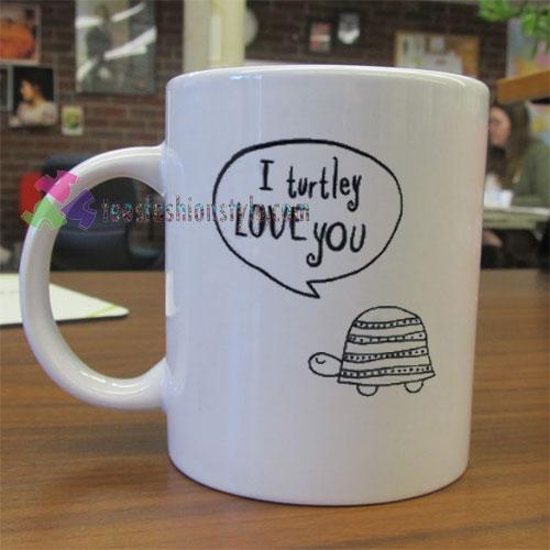 I Turtley Love You Mug gift