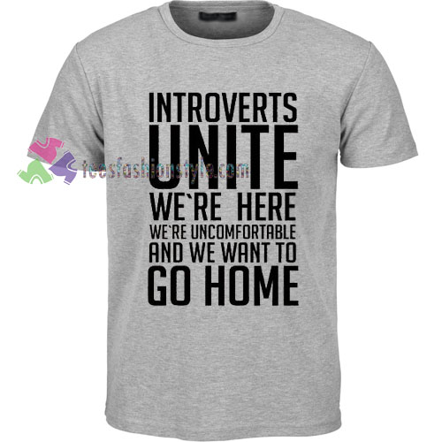 Introverts Unite T-Shirt gift