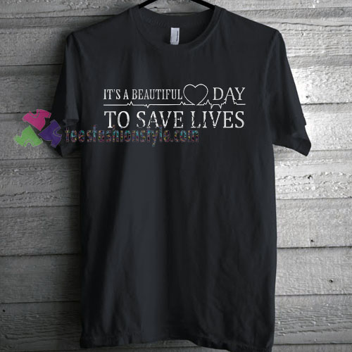 Save Lives T-Shirt gift