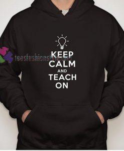 Teach On Hoodie gift