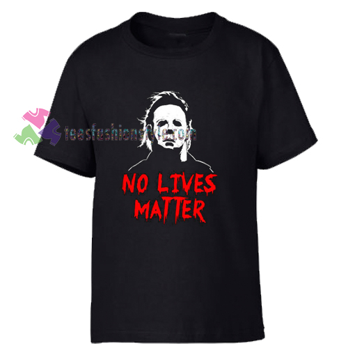 No Lives Matter T-Shirt gift