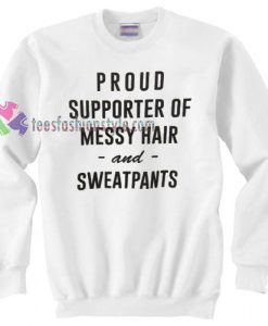 Messy Hair & Sweatpants Sweater gift