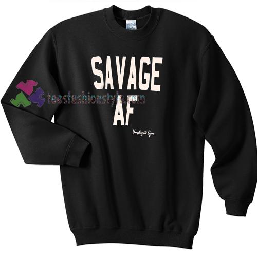 SAVAGE AF Sweater gift
