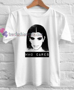 Who Cares Kim Kardashian T-shirt gift