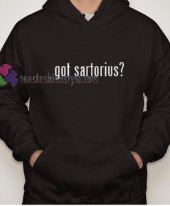 Got Sartorius Hoodie gift