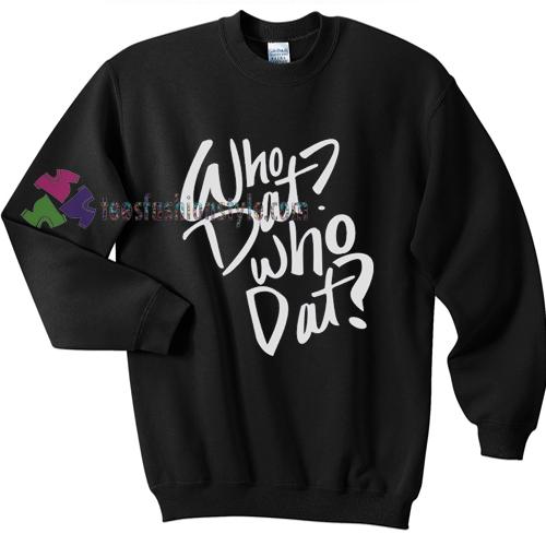 Iggy Azalea Who Dat Who Dat Sweater gift