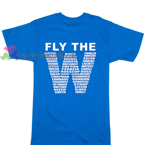 FLY THE W fans chicago cubs T shirt gift