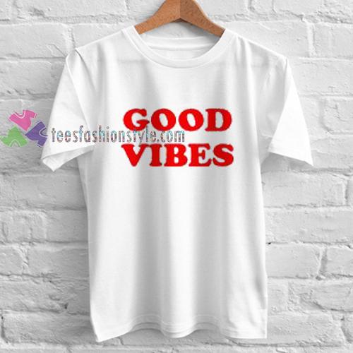 good vibes T Shirt gift