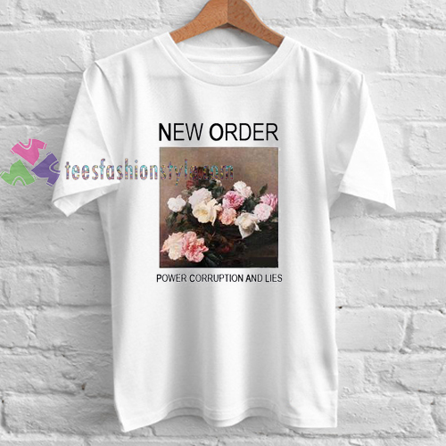 New Order Power Corruption And Lies Tshirt Gift Adult