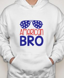 American Bro independence day hoodie gift