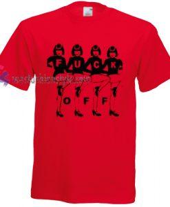 fuck off woman Tshirt gift