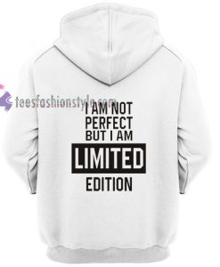 i am not perfect but i am limited edition sweater gift