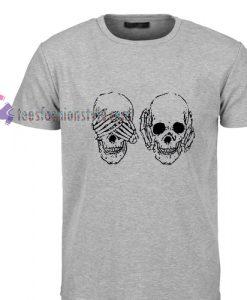 Hear see no evil skull Tshirt gift