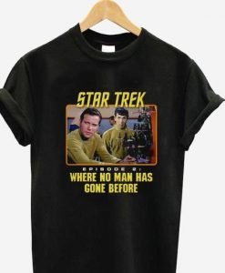 Star trek Where No Man Has Gone Tshirt gift