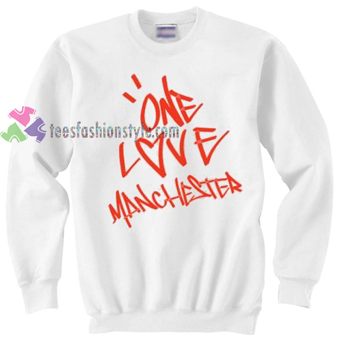 One Love Manchester sweater gift