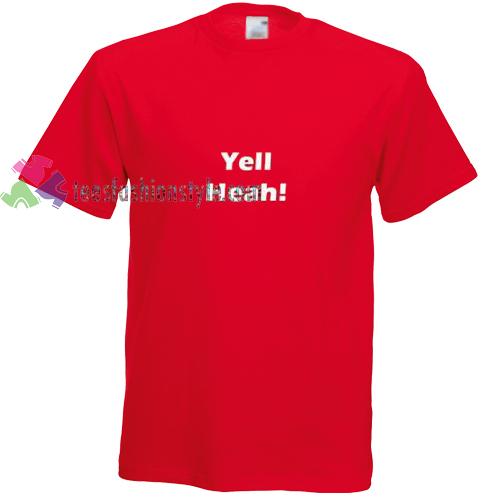 Yell heah! Tshirt gift