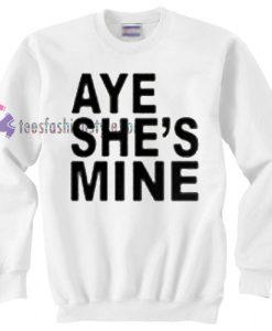 Aye She's Mine sweater gift