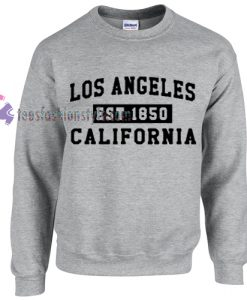 Los Angeles Est 1850 Sweatshirt - teenamycs