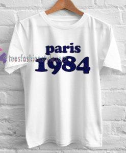 Paris 1984 Tshirt gift