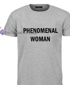 Phenomenal woman Tshirt gift