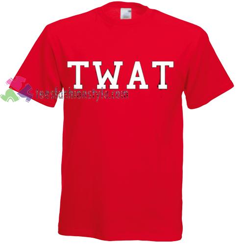 Twat Tshirt gift