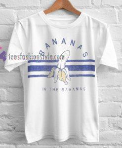 Bananas In The Bahamas Tshirt gift cool tee shirts