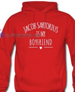 Jacob Sartorius Is My Boyfriend hoodie gift cool tee shirts